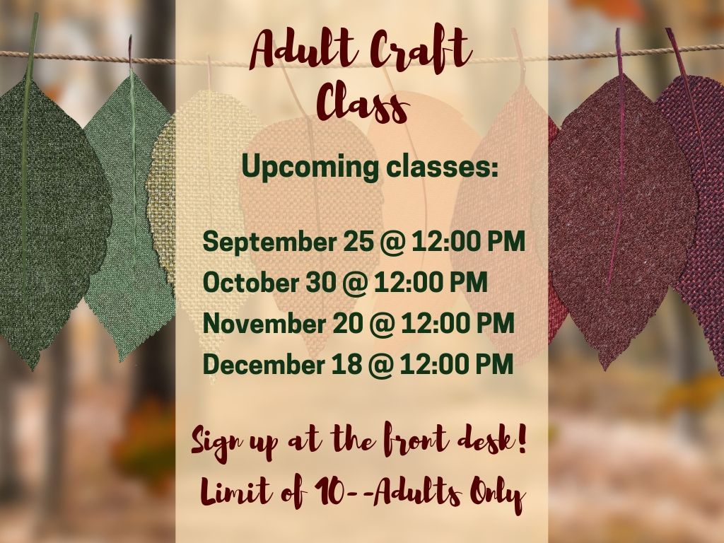 Adult Craft Class Fall schedule