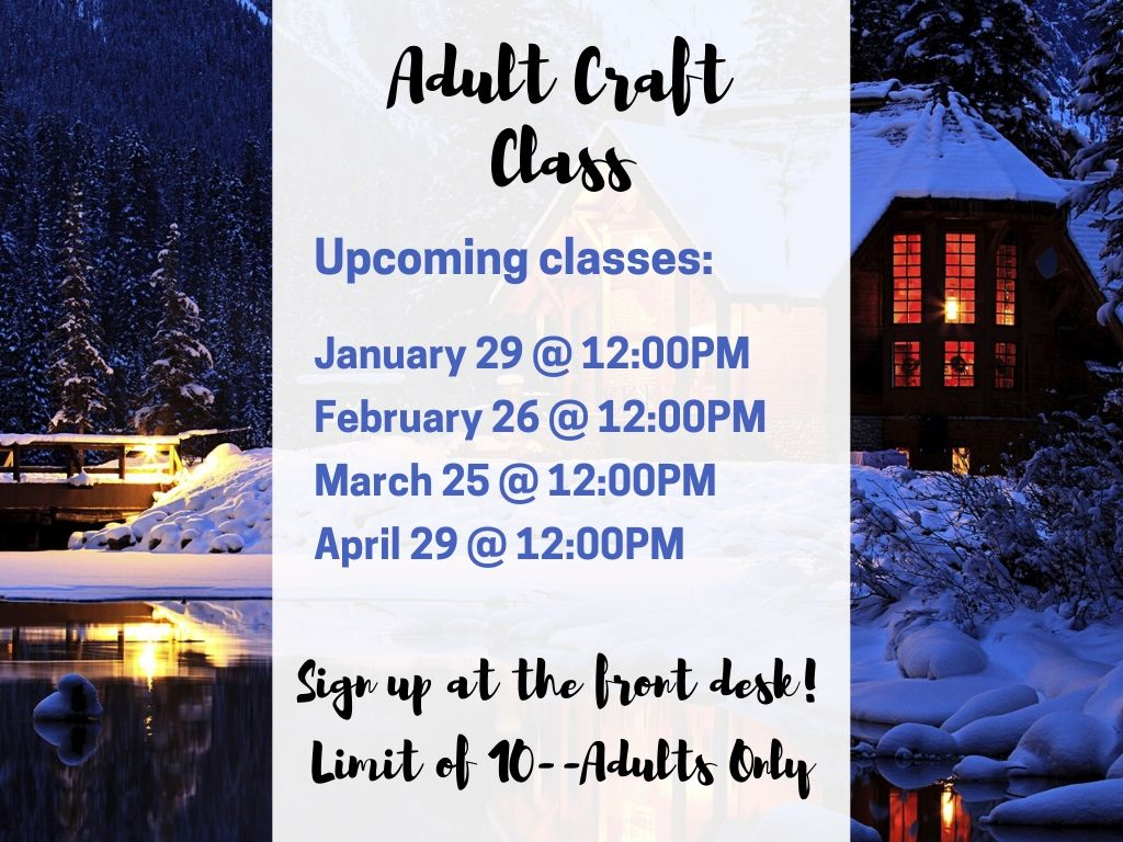Adult Craft Class Spring 2020